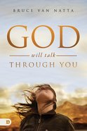 God Will Talk Through You Paperback