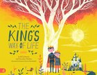 The King's Way of Life (Children's Edition) Hardback