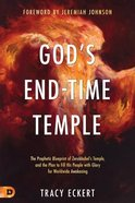 Rebuild My Temple: Take Your Place in God's Prophetic End-Times Story Paperback