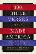 100 Bible Verses That Made America eBook