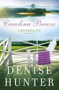 Carolina Breeze (A Bluebell Inn Romance Series) eBook