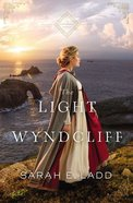 The Light At Wyndcliff (The Cornwall Novels Series) eBook