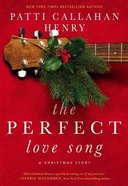 The Perfect Love Song eBook