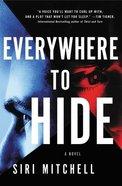 Everywhere to Hide eBook