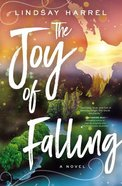 The Joy of Falling Paperback