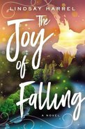 The Joy of Falling eBook