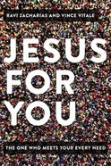Jesus For You: The One Who Meets Your Every Need Hardback