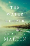 The Water Keeper (#01 in Murphy Shepherd Series) Hardback