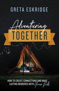 Adventuring Together eBook