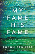 My Fame, His Fame eBook