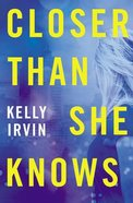 Closer Than She Knows eBook