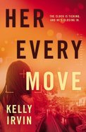 Her Every Move Paperback