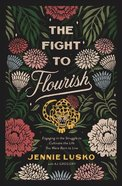 The Fight to Flourish eBook