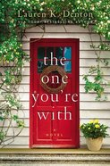 The One You're With Hardback
