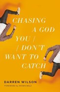 Chasing a God You Don't Want to Catch eBook