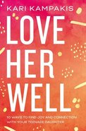 Love Her Well eBook
