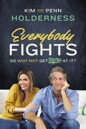 Everybody Fights: So Why Not Be Good At It Hardback