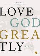 NET, Love God Greatly Bible, Ebook eBook