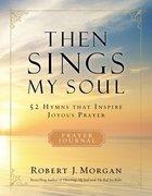 Then Sings My Soul eBook