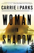 Woman in Shadow Paperback