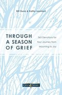 Through a Season of Grief: Devotions For Your Journey From Mourning to Joy Paperback
