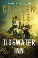 Tidewater Inn (#01 in Hope Beach Series) Paperback