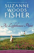 At Lighthouse Point (Three Sisters Island Book #3) (#03 in Three Sisters Island Series) eBook