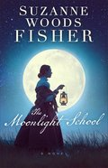 The Moonlight School Paperback