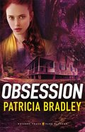 Obsession (#02 in Natchez Park Rangers Series) Paperback