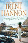 Starfish Pier (A Hope Harbor Novel Book #6) (Hope Harbor Series) eBook