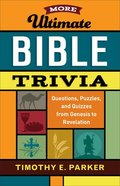 More Ultimate Bible Trivia eBook