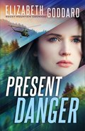 Present Danger (Rocky Mountain Courage Book #1) (#01 in Rocky Mountain Courage Series) eBook