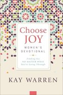 Choose Joy Women's Devotional: Finding Joy No Matter What You're Going Through Hardback