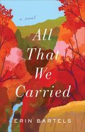All That We Carried Paperback
