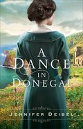A Dance in Donegal eBook