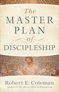 The Master Plan of Discipleship Paperback