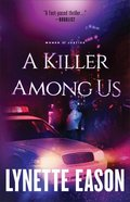 A Killer Among Us (#03 in Women Of Justice Series) Paperback
