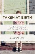 Taken At Birth eBook