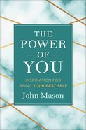 The Power of You: Inspiration For Being Your Best Self Hardback