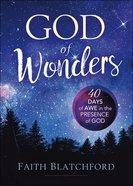 God of Wonders: 40 Days of Awe in the Presence of God Hardback