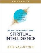 Basic Training For Spiritual Intelligence eBook