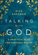 Talking With God: A Practical Plan For Personal Prayer Hardback
