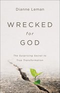 Wrecked For God eBook