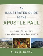 An Illustrated Guide to the Apostle Paul eBook