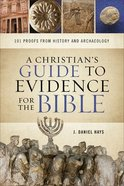 A Christian's Guide to Evidence For the Bible eBook