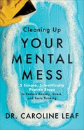 Cleaning Up Your Mental Mess eBook