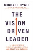 The Vision Driven Leader Paperback