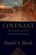 Covenant: The Framework of God's Grand Plan of Redemption Hardback