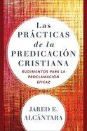 Las Prcticas De La Predicacin Cristiana eBook