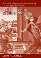 The Letter to the Ephesians (New International Commentary On The New Testament Series) Hardback